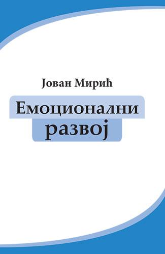 Emocionalni razvoj - Jovan Mirić