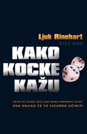 Kako kocke kažu - Ljuk Rinehart