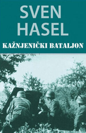 Kažnjenički bataljon - Sven Hasel