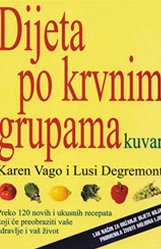 Dijeta po krvnim grupama - Karen Vago - Lusi Degremont