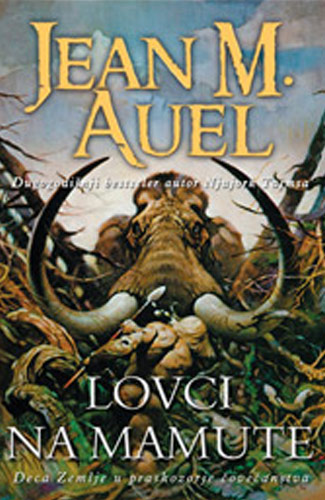 Lovci na mamute - Jean Auel