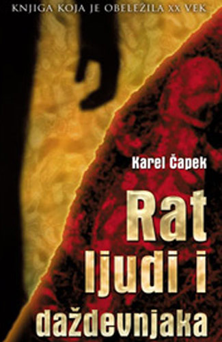 Rat ljudi i daždevnjaka - Karel Čapek