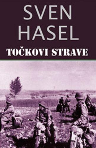 Točkovi strave - Sven Hasel