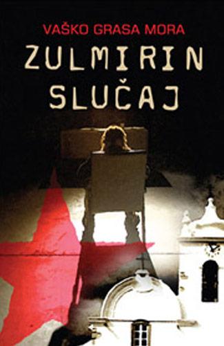 Zulmirin slučaj - Vaško Grasa Mora